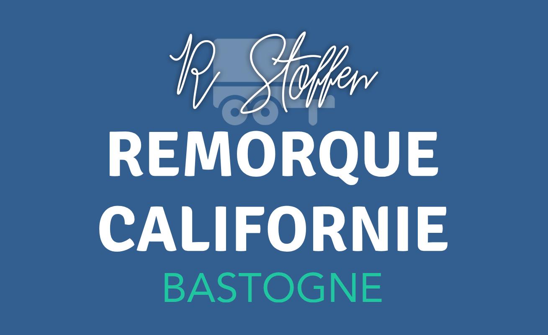 Remorque Californie, Bastogne